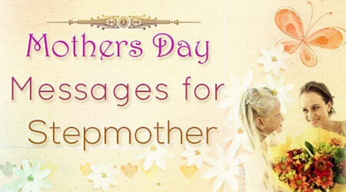Mothers Day Messages for Stepmother