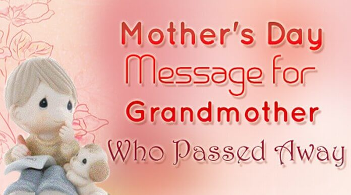 Mother's Day Message for Grandmother Who Passed Away