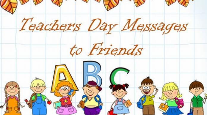 Teachers Day Messages to Friends