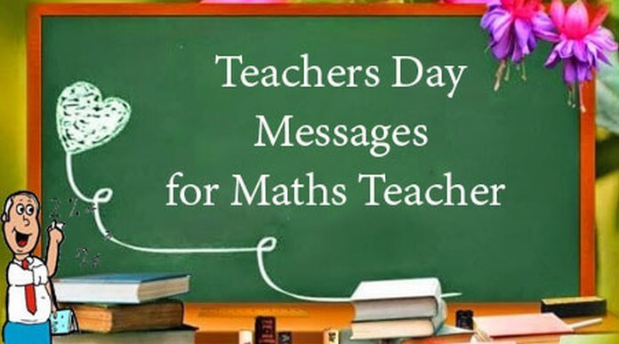 Teachers Day Messages for Maths Teacher