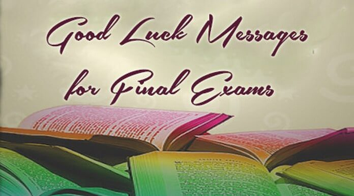 Good Luck Messages for Final Exams