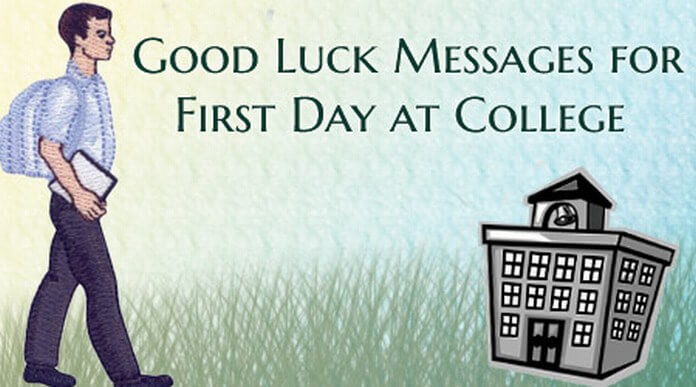 Good Luck Messages for First Day at College
