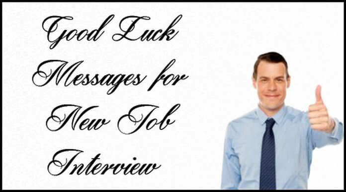Good Luck Messages for New Job Interview