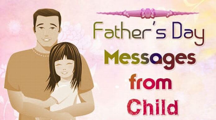 Father's Day Messages from Child