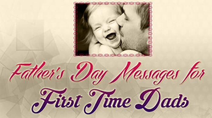 First Fathers Day quotes, Fathers Day card messages for First Time Dads