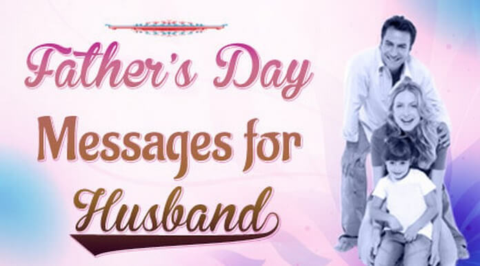 Father's Day Messages for Husband