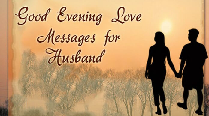 Good Evening Love Messages for Husband