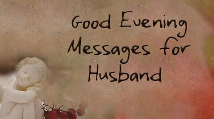 Good Evening Messages for Husband