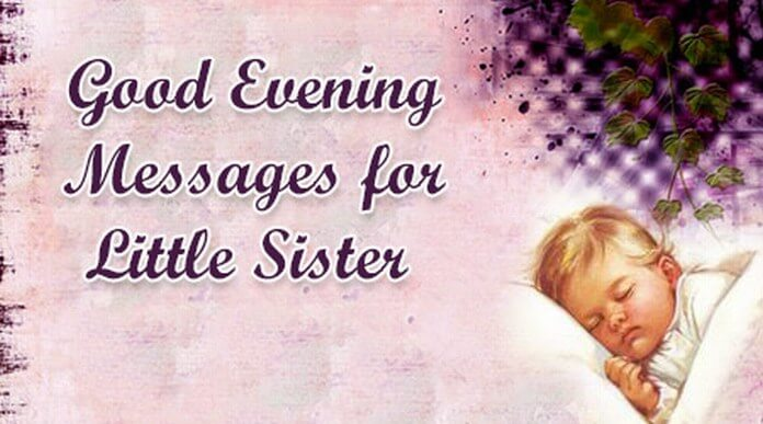Good Evening Messages for Little Sister