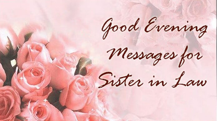 Sister in Law Good Evening Messages