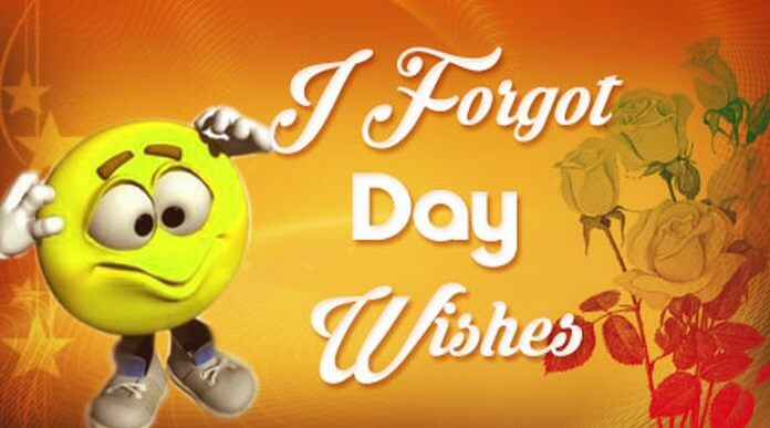 I Forgot Day Wishes Messages, Forget Image