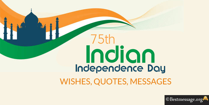74th Indian Independence Day Wishes Messages