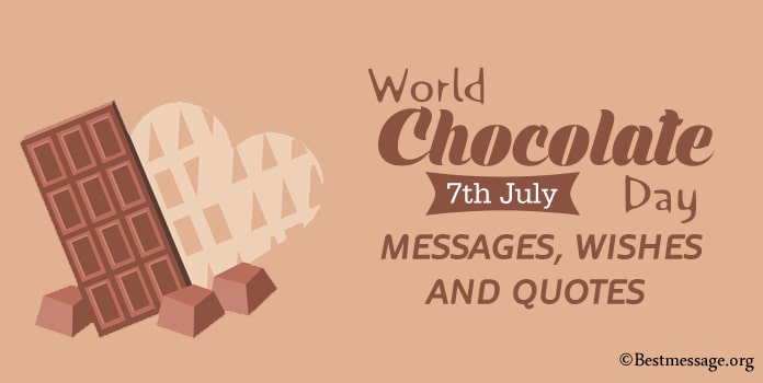 World Chocolate Day Messages, Chocolate Day Wishes Images