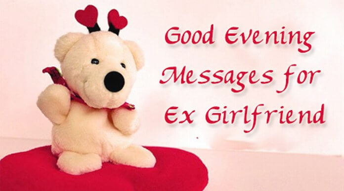 Good Evening Messages for Ex Girlfriend