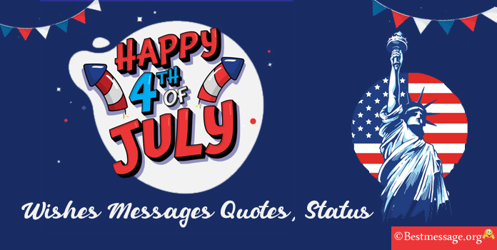 Happy 4th of July Messages, Greetings Images, USA independence day quotes, Wishes