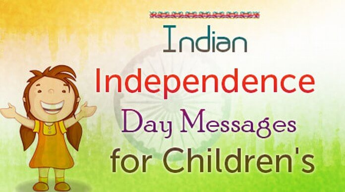 Indian Independence Day Messages for Children