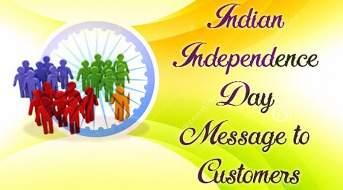 Indian Independence Day Message to Customers