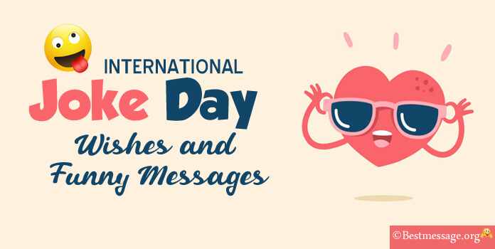 1st July International joke day wishes - Funny Messages Image