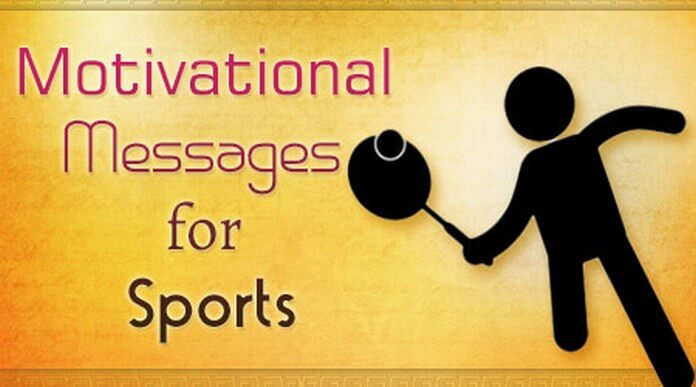 Motivational Messages for Sports