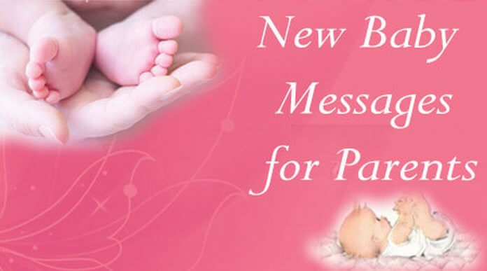 New born baby messages to parents