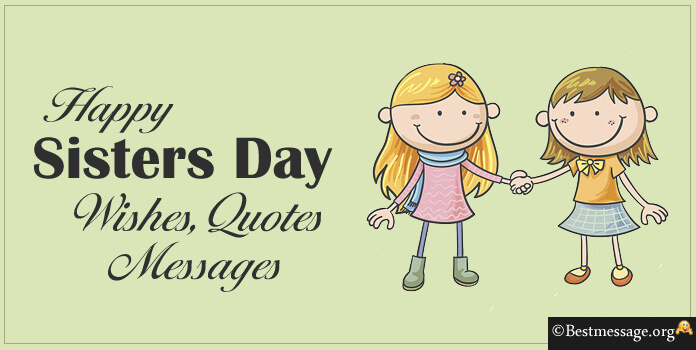 Short Sweet Happy Sisters Day Wishes Messages