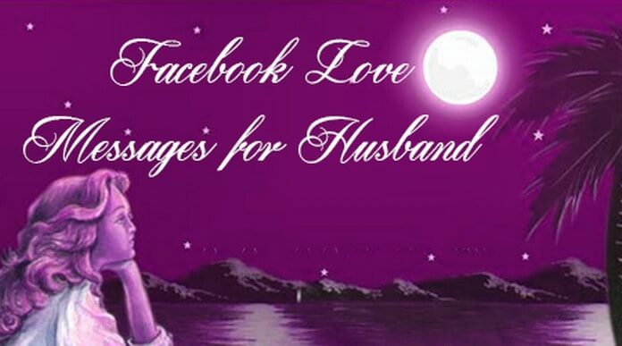 Facebook Love Messages for Husband