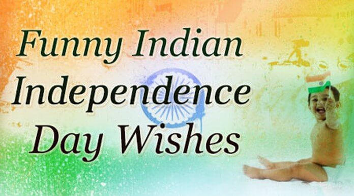 Funny Indian Independence Day Wishes
