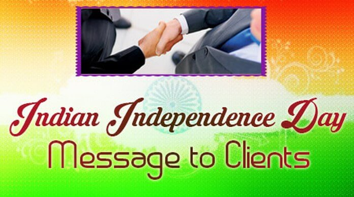 Indian Independence Day Message to Clients