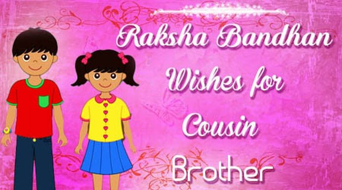 Raksha Bandhan Wishes for Cousin Brother