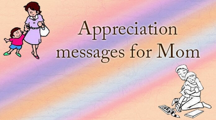 Appreciation Messages for Mom
