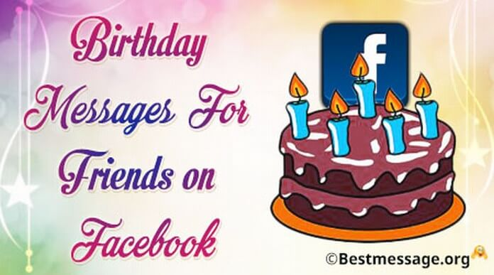 Birthday Text Messages For Friends On Facebook