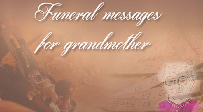 Funeral messages for grandmother