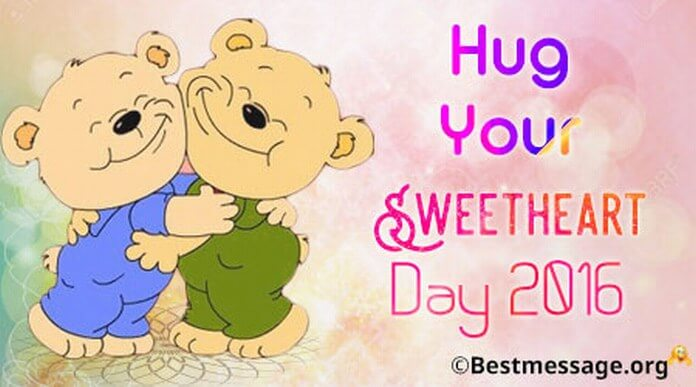 Best Hug Your Sweetheart Day Wishes