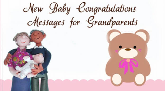 New baby congratulations messages grandparents