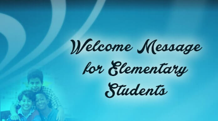 Welcome Message for Elementary Students