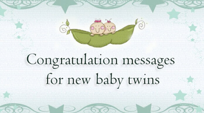 Best Twin Baby Congratulations message