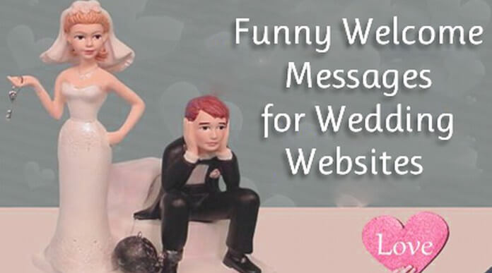Funny Welcome Messages for Wedding Websites