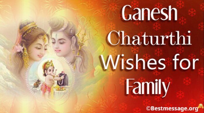 Ganesh Chaturthi Wishes for Family