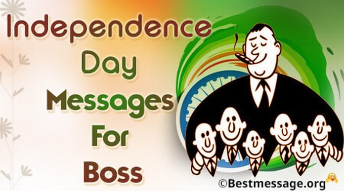 Independence Day Messages for Boss