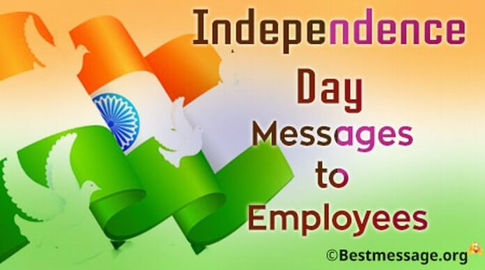 Independence Day Messages to Employees
