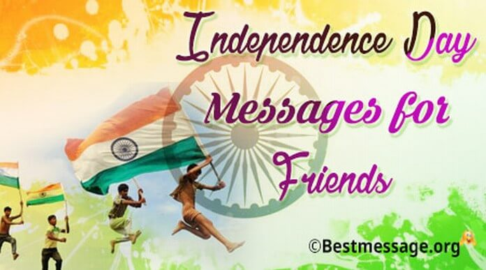 Independence Day Messages for Friends