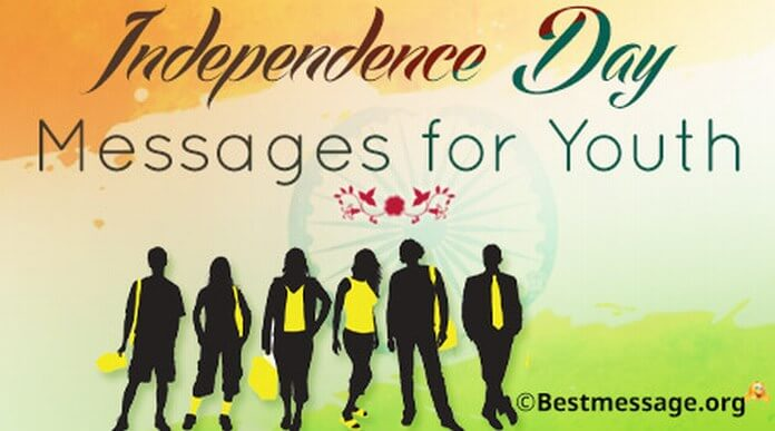Independence Day Messages for Youth