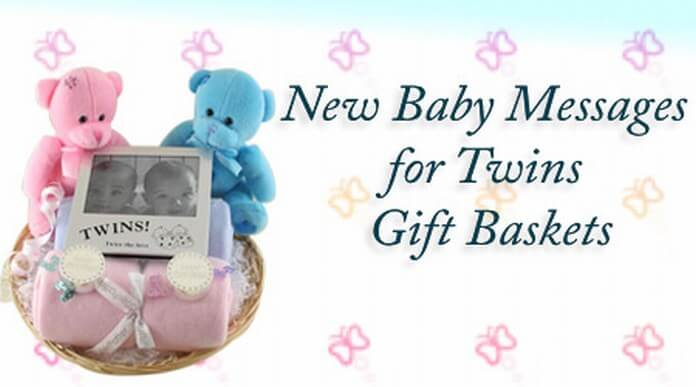 New baby messages for twins gift baskets
