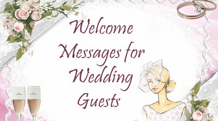 Welcome Messages for Wedding Guests