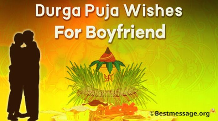 Durga Puja Wishes message for Boyfriend