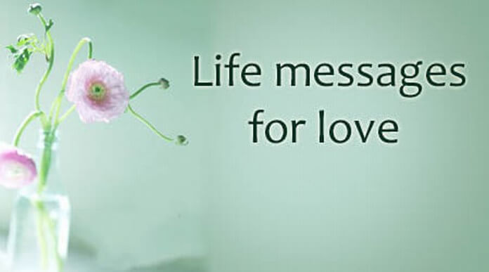 Life messages for love