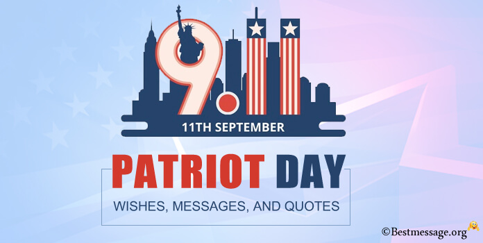 Patriot Day Wishes Quotes and Messages