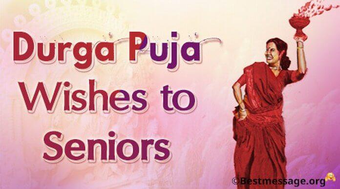 Durga Puja Wishes to Seniors