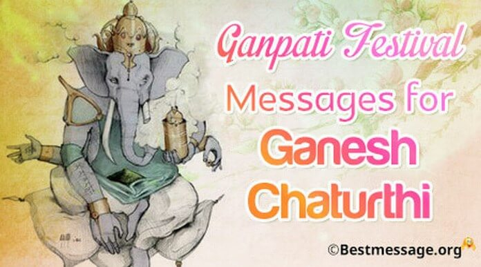 Best Ganesh Chaturthi Festival Messages