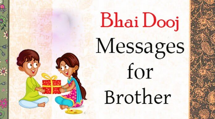 Bhai Dooj Messages for Brother, Bhai Dooj Wishes for Brother
